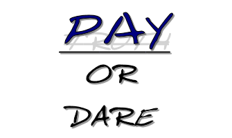PAY or DARE Humiliation Tasks Game